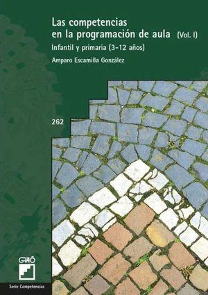 COMPETENCIAS EN LA PROGRAMACION DE AULA INFANTIL Y PRIMARIA 3 - 12 AÑOS, LAS