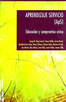 APRENDIZAJE SERVICIO (APS). EDUCACION Y COMPROMISO CIVICO