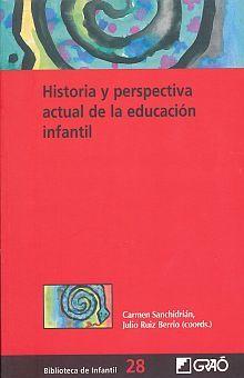 HISTORIA Y PERSPECTIVA ACTUAL DE LA EDUCACION INFANTIL