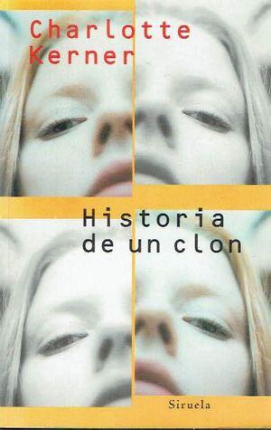 HISTORIA DE UN CLON