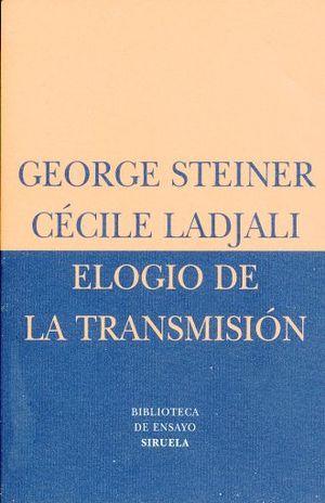 ELOGIO DE LA TRANSMISION