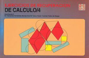 EJERCICIOS DE RECUPERACION DE CALCULO 4. NIVEL ESCOLAR II