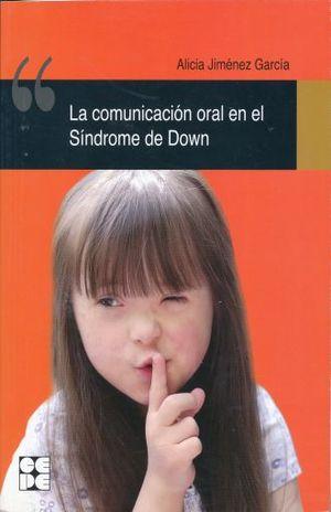 COMUNICACION ORAL EN EL SINDROME DE DOWN, LA