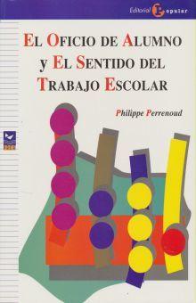 OFICIO DE ALUMNO Y EL SENTIDO DEL TRABAJO ESCOLAR, EL