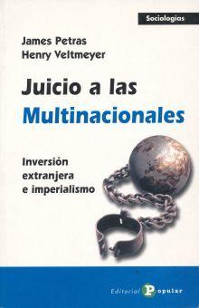JUICIO A LAS MULTINACIONALES. INVERSION EXTRANJERA E IMPERIALISMO