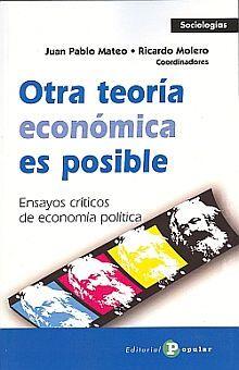 OTRA TEORIA ECONOMICA ES POSIBLE