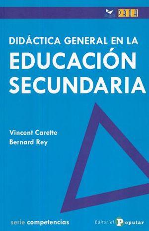 DIDACTICA GENERAL EN LA EDUCACION SECUNDARIA