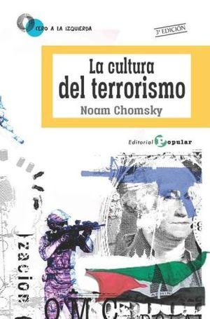 CULTURA DEL TERRORISMO, LA / 3 ED.