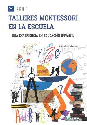 TALLERES MONTESSORI EN LA ESCUELA. UNA EXPERIENCIA EN EDUCACION INFALTIL