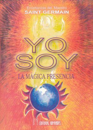 YO SOY LA MAGICA PRESENCIA