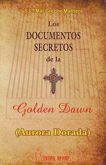 DOCUMENTOS SECRETOS DE LA GOLDEN DAWN, LOS