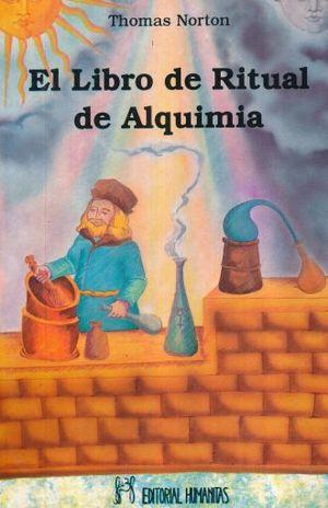 LIBRO DE RITUAL DE ALQUIMIA, EL