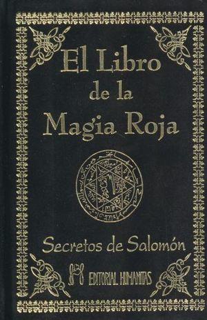 LIBRO DE LA MAGIA ROJA, EL. SECRETOS DE SALOMON / PD.