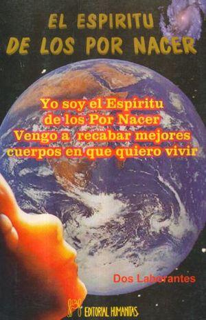 ESPIRITU DE LOS POR NACER, EL