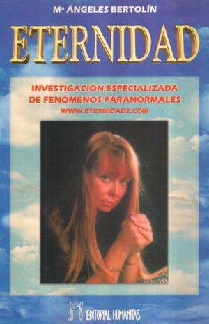 ETERNIDAD. INVESTIGACION ESPECILIZADA DE FENOMENOS PARANORMALES