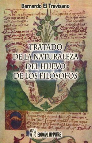 TRATADO DE LA NATURALEZA DEL HUEVO DE LOS FILOSOFOS