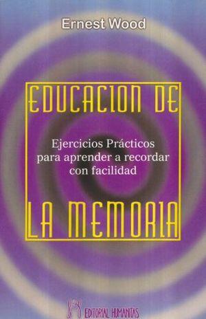 EDUCACION DE LA MEMORIA