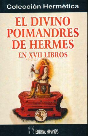 DIVINO POINMANDRES DE HERMES EN XVII LIBROS, EL
