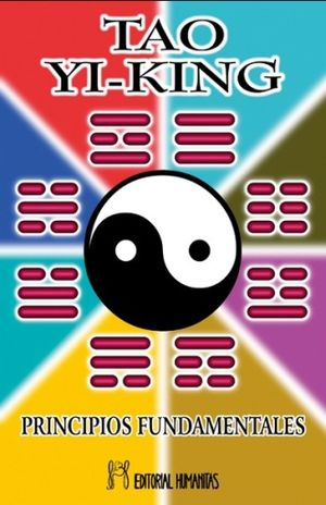 TAO YI KING PRINCIPIOS FUNDAMENTALES