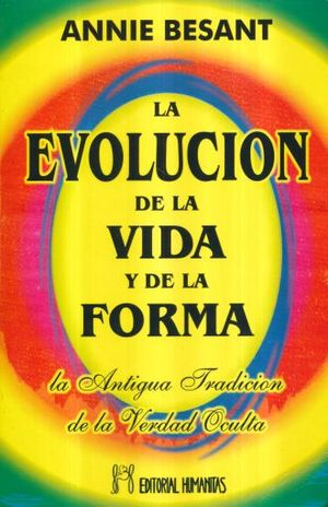 EVOLUCION DE LA VIDA Y DE LA FORMA, LA