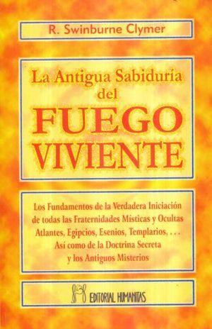 ANTIGUA SABIDURIA DEL FUEGO VIVIENTE, LA