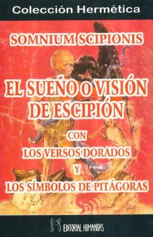 SUEÑO O VISION DE ESCIPION CON LOS VERSOS DORADOS Y SIMBOLOS DE PITAGORAS