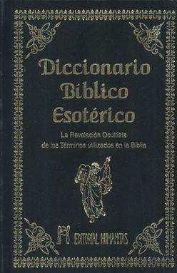 DICCIONARIO BIBLICO ESOTERICO / PD.
