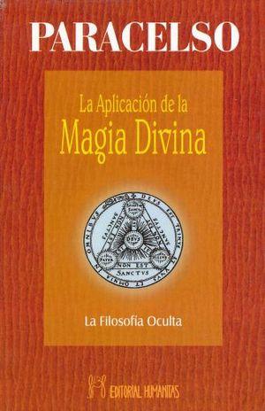 APLICACION DE LA MAGIA DIVINA, LA