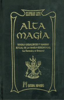 ALTA MAGIA. DOGMA CABALISTICO Y MAGICO / PD.
