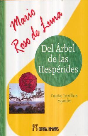 DEL ARBOL DE LAS HESPERIDES. CUENTOS TEOSOFICOS ESPAÑOLES / PD.