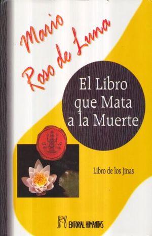 LIBRO QUE MATA A LA MUERTE, EL. LIBRO DE LOS JINAS / PD.