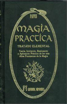 MAGIA PRACTICA. TRATADO ELEMENTAL / PD.
