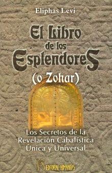 LIBRO DE LOS ESPLENDORES (O ZOHAR), EL