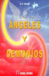 PODER MAGICO DE LOS ANGELES Y DEMONIOS, EL
