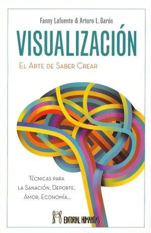 VISUALIZACION. EL ARTE DE SABER CREAR