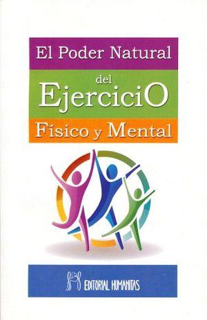 PODER NATURAL DEL EJERCICIO FISICO Y MENTAL, EL