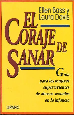 CORAJE DE SANAR, EL