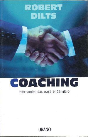 COACHING. HERRAMIENTAS PARA EL CAMBIO