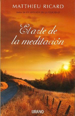 ARTE DE LA MEDITACION, EL