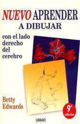 NUEVO APRENDER A DIBUJAR CON EL LADO DERECHO DEL CEREBRO / 9 ED.