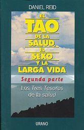 TAO DE LA SALUD EL SEXO Y LA LARGA VIDA, EL. SEGUNDA PARTE