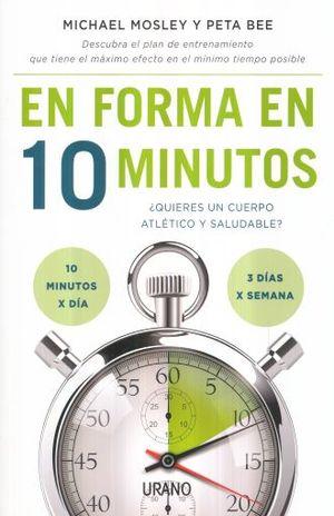 EN FORMA EN 10 MINUTOS