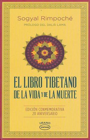 LIBRO TIBETANO DE LA VIDA Y LA MUERTE, EL. EDICION CONMEMORATIVA DE 20 ANIVERSARIO