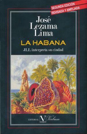 HABANA, LA. JLL INTERPRETA SU CIUDAD / 2 ED.