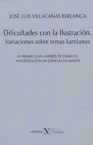 DIFICULTADES CON LA ILUSTRACION. VARIACIONES SOBRE TEMAS KANTIANOS