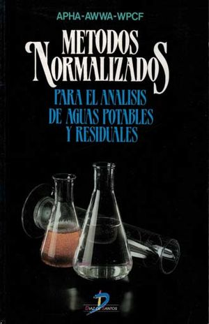METODOS NORMALIZADOS PARA EL ANALISIS DE AGUAS POTABLES Y RESIDUALES