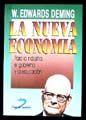 NUEVA ECONOMIA, LA. PARA LA INDUSTRIA EL GOBIERNO Y LA EDUCACION