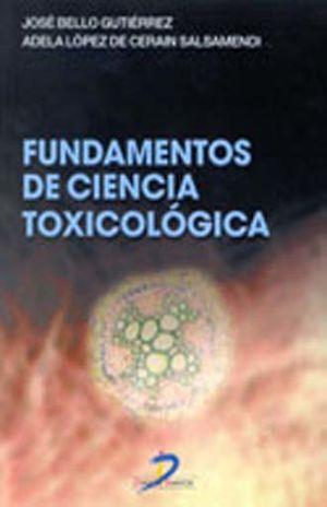 FUNDAMENTOS DE CIENCIA TOXICOLOGICA