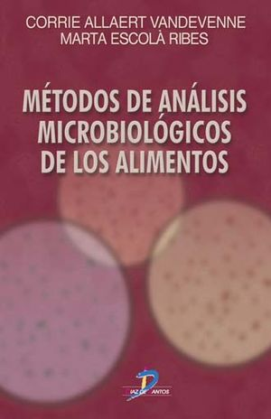 METODOS DE ANALISIS MICROBIOLOGICOS DE LOS ALIMENTOS