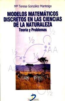 MODELOS MATEMATICOS DISCRETOS EN LAS CIENCIAS DE LA NATURALEZA.TEORIA Y PROBLEMAS